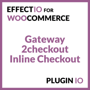 WooCommerce 2Checkout - Inline Checkout