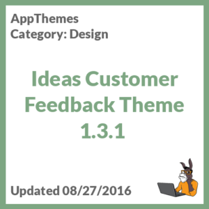Ideas Customer Feedback Theme 1.3.1