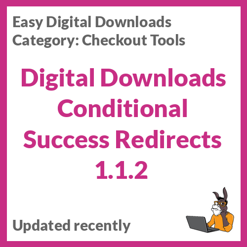 Digital Downloads Conditional Success Redirects 1.1.2