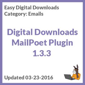 Digital Downloads MailPoet Plugin 1.3.3