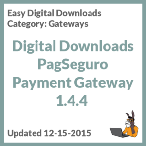 Digital Downloads PagSeguro Payment Gateway 1.4.4