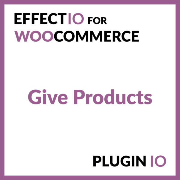 WooCommerce Give Products