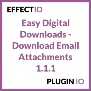Easy Digital Downloads - Download Email Attachments