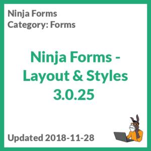 Ninja Forms - Layout & Styles 3.0.25