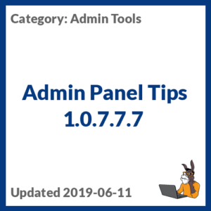 Admin Panel Tips 1.0.7.7.7