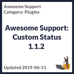 Awesome Support: Custom Status 1.1.2