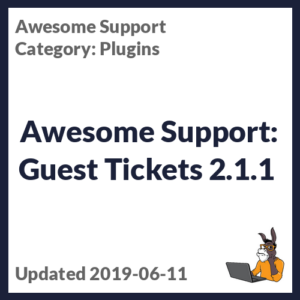 Awesome Support: Guest Tickets 2.1.1