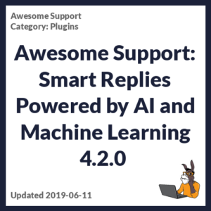 Awesome Support: Smart Replies Powered by AI and Machine Learning 4.2.0