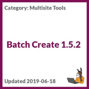 Batch Create 1.5.2