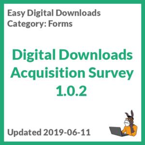 Digital Downloads Acquisition Survey 1.0.2