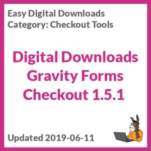 Digital Downloads Gravity Forms Checkout 1.5.1