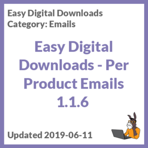 Easy Digital Downloads - Per Product Emails 1.1.6