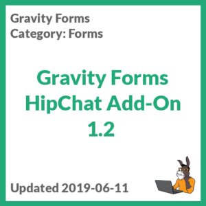 Gravity Forms HipChat Add-On 1.2