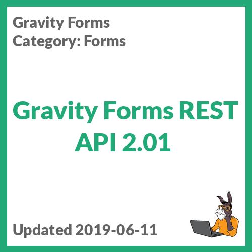 Gravity Forms REST API 2.01
