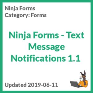Ninja Forms - Text Message Notifications 1.1
