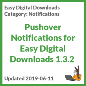 Pushover Notifications for Easy Digital Downloads 1.3.2
