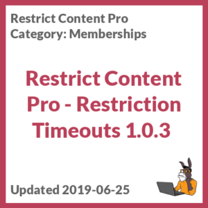Restrict Content Pro - Restriction Timeouts 1.0.3