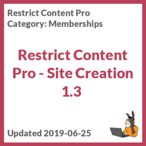 Restrict Content Pro - Site Creation 1.3