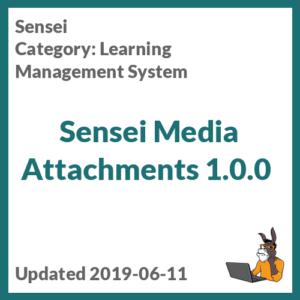 Sensei Media Attachments 1.0.0