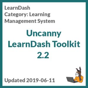 Uncanny LearnDash Toolkit 2.2