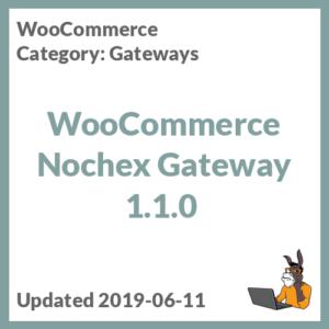 WooCommerce Nochex Gateway 1.1.0