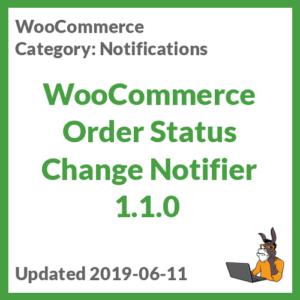 WooCommerce Order Status Change Notifier 1.1.0