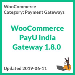 WooCommerce PayU India Gateway 1.8.0