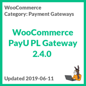 WooCommerce PayU PL Gateway 2.4.0