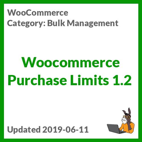 Woocommerce Purchase Limits 1.2