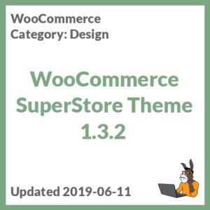 WooCommerce SuperStore Theme 1.3.2
