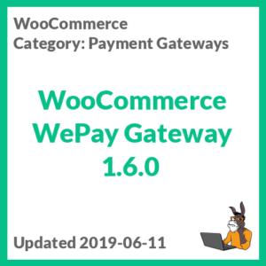 WooCommerce WePay Gateway 1.6.0