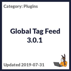 Global Tag Feed 3.0.1