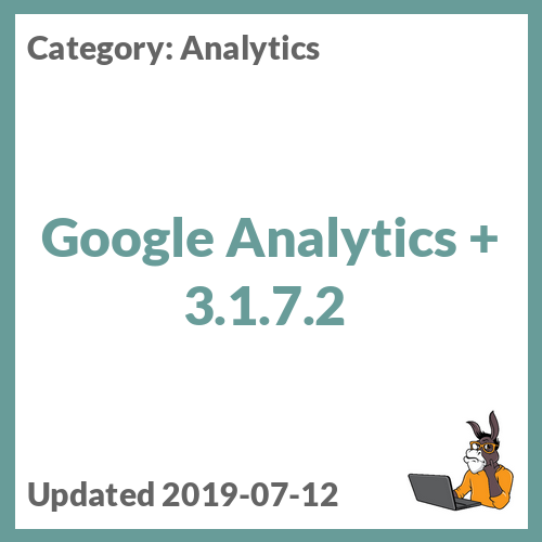 Google Analytics + 3.1.7.2