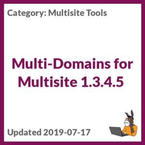 Multi-Domains for Multisite 1.3.4.5