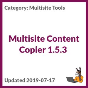 Multisite Content Copier 1.5.3