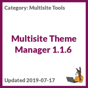 Multisite Theme Manager 1.1.6