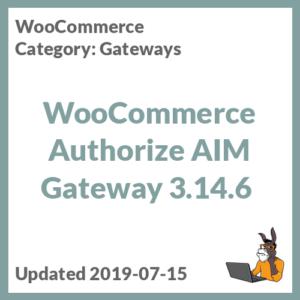 WooCommerce Authorize AIM Gateway 3.14.6