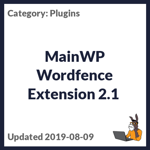 MainWP Wordfence Extension 2.1