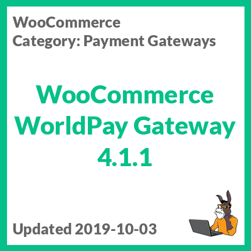 WooCommerce WorldPay Gateway