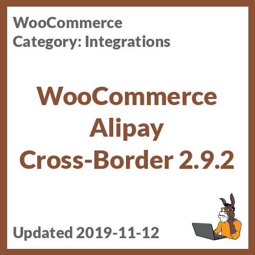 WooCommerce Alipay Cross-Border