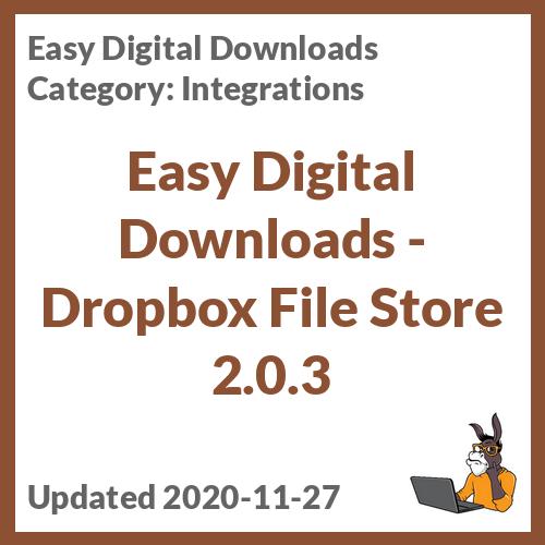 Easy Digital Downloads - Dropbox File Store