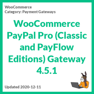 WooCommerce PayPal Pro (Classic and PayFlow Editions) Gateway