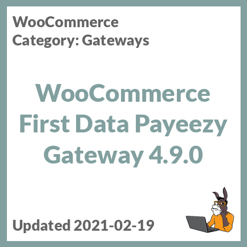 WooCommerce First Data Payeezy Gateway
