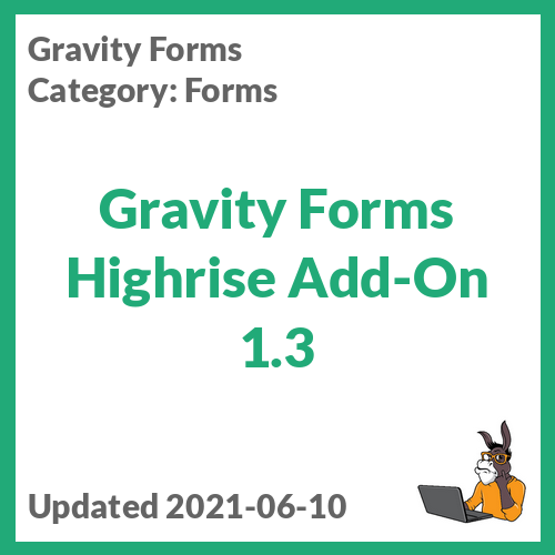 Gravity Forms Highrise Add-On