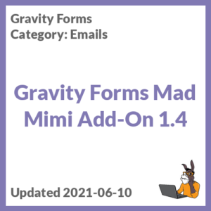 Gravity Forms Mad Mimi Add-On