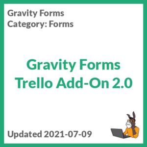 Gravity Forms Trello Add-On